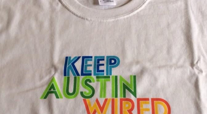 Keep Austin Wired